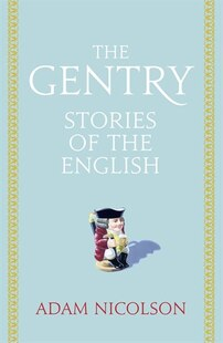 The Gentry: Stories of the English
