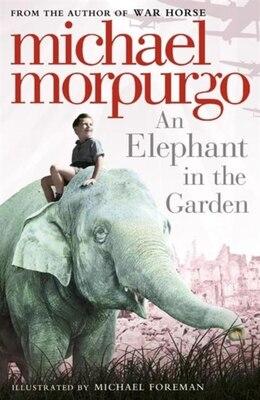 Book Elephant In The Garden by Michael Morpurgo