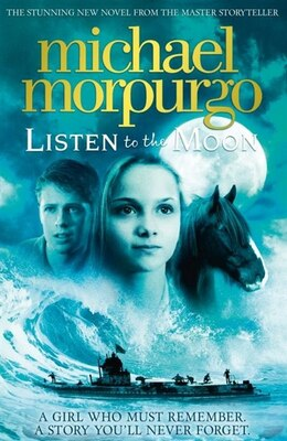 Book Listen To The Moon by Michael Morpurgo