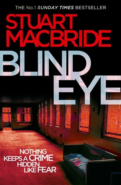 Blind Eye (Logan McRae, Book 5) by Stuart MacBride