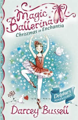Book Christmas in Enchantia (Magic Ballerina) by Darcey Bussell