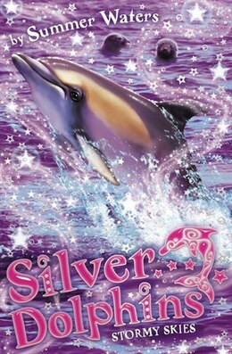 Book Stormy Skies (Silver Dolphins, Book 8) by Summer Waters
