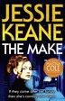 The Make by Jessie Keane
