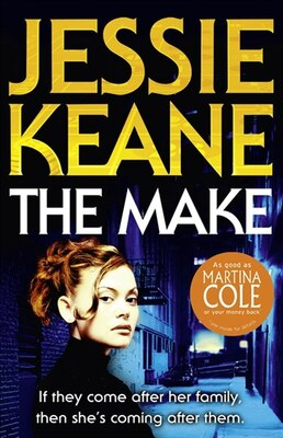 Book The Make by Jessie Keane