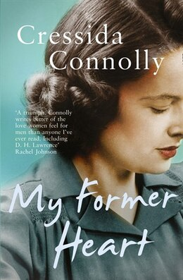 Book My Former Heart by Cressida Connolly
