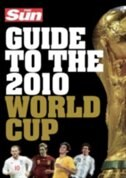 Sun Guide To The 2010 World Cup by 0 Sun