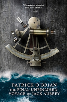 Book Final Unfinished Voyage Of Jack Aubrey by Patrick O'Brian
