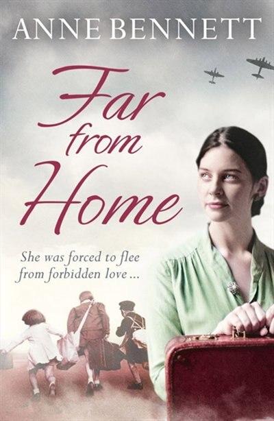 Far From Home by Anne Bennett