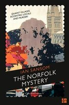 The County Guides: The Norfolk Mystery