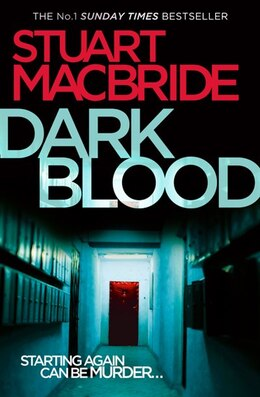 Book Dark Blood (Logan McRae, Book 6) by Stuart Macbride
