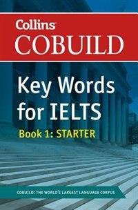 Book Collins Cobuild Key Words For Ielts: Book 1 Starter by Nick S Brieger