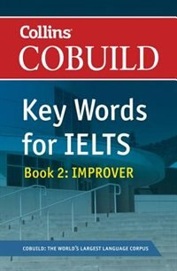 Book Collins Cobuild Key Words For Ielts: Book 2 Improver by Nick Brieger