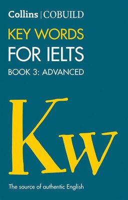 Book Collins Cobuild Key Words For Ielts: Book 3 Advanced by Collins