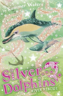 Book River Rescue (Silver Dolphins, Book 10) by Summer Waters
