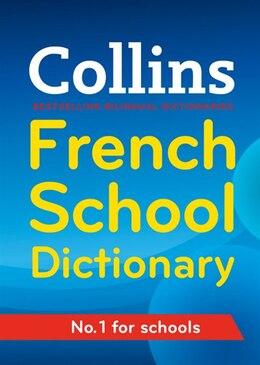 Book Collins French School Dictionary (third Edition) by Collins