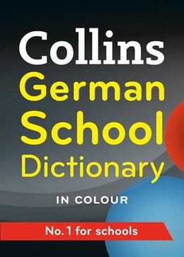 Book Collins German School Dictionary (third Edition) by Collins