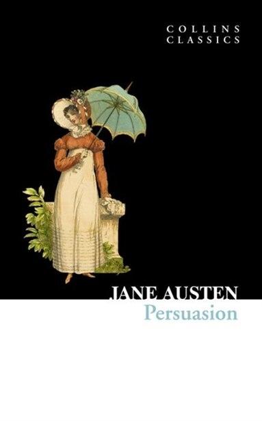 Persuasion (Collins Classics) by Jane Austen
