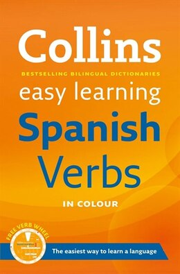Book Collins Easy Learning Spanish Verbs: With Free Verb Wheel (Second Edition) by Collins