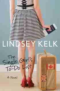 The Single Girl's To-Do List de Lindsey Kelk