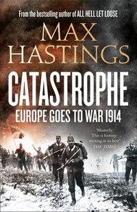 Catastrophe: 1914