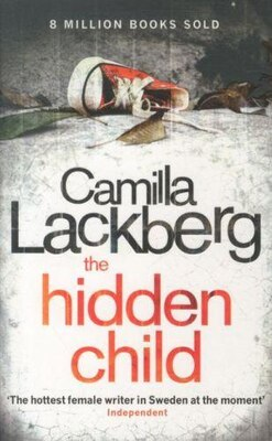 Book The Hidden Child (Patrik Hedstrom and Erica Falck, Book 5) by Camilla Lackberg