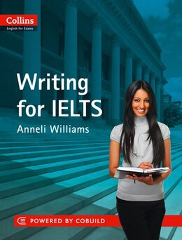 Book IELTS Writing: IELTS 5-6+ (B1+) (Collins English for IELTS) by Anneli Williams