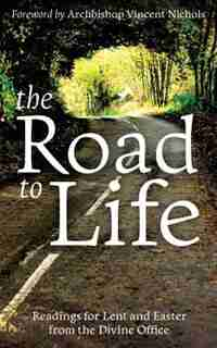 The Road to Life by Bishop Vincent Nichols