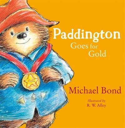 Paddington Goes For Gold by Michael Bond