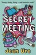 Secret Meeting by Jean Ure