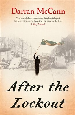 Book After The Lockout by Darran McCann