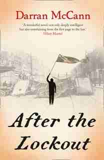 After The Lockout by Darran Mccann