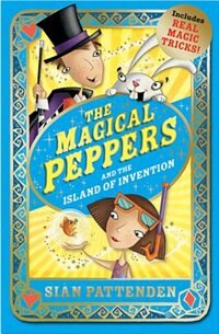 Book The Magical Peppers and the Island of Invention by Sian Pattenden