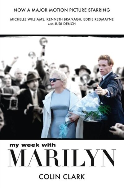 My Week with Marilyn by Colin Clark