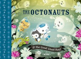 Book The Octonauts and the Great Ghost Reef by Meomi