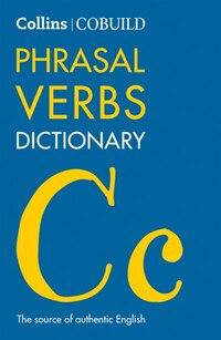 Collins Cobuild Phrasal Verbs Dictionary Third Edition