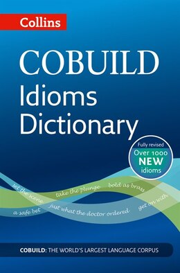 Book Collins Cobuild Idioms Dictionary Third Edition by Collins
