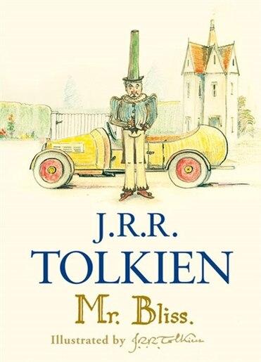 Mr Bliss by J. R. R. Tolkien