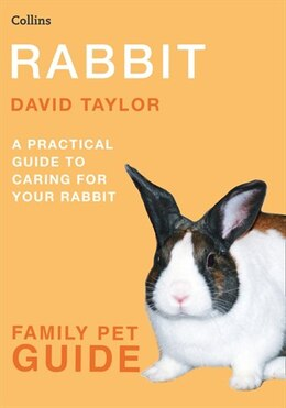 Book Rabbit (Collins Family Pet Guide): Rabbit by David Taylor