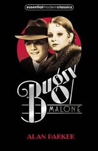 Book Bugsy Malone (Essential Modern Classics) by Alan Parker