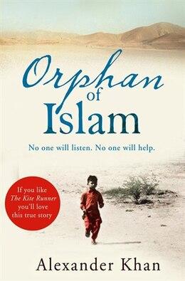Book Orphan Of Islam by Alexander Khan