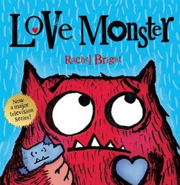 Book Love Monster by Rachel Bright