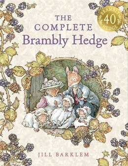 Book The Complete Brambly Hedge (Brambly Hedge) by Jill Barklem