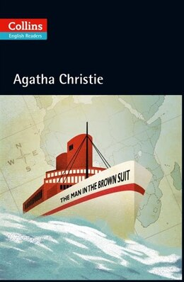 Book Collins The Man In The Brown Suit (ELT Reader) by Agatha Christie