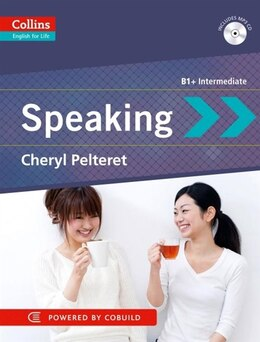 Book Speaking: B1+ (Collins English for Life: Skills): Speaking by Cheryl Pelteret
