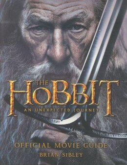 Book The Hobbit: The Unexpected Journey: Official Movie Guide by J.R.R. Tolkien