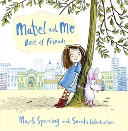 Book Mabel And Me-Best Of Friends by Mark Sperring