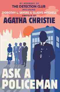 Ask A Policeman by AGATHA CHRISTIE
