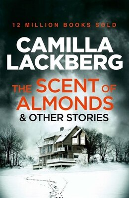 Book The Scent Of Almonds And Other Stories by Camilla Lackberg