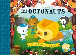 Book The Octonauts and the Growing Goldfish by Meomi