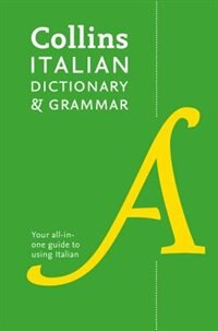 Collins Dictionary And Grammar - Collins Italian Dictionary And Grammer [3rd Edition]